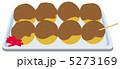 ベクター タコヤキ たこ焼きのイラスト 5273169