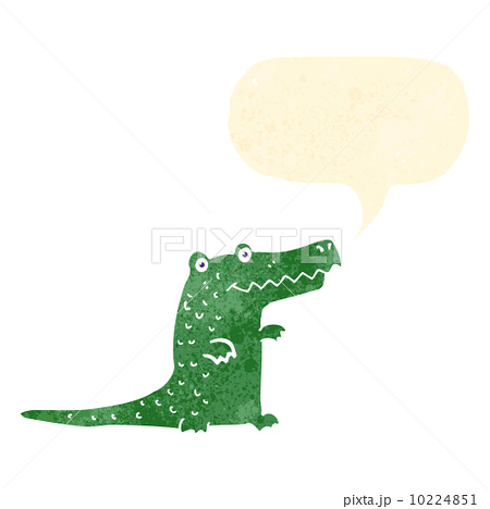 retro cartoon crocodile with speech bubbleのイラスト素材 [10224851] - PIXTA