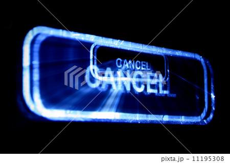 cancelの写真素材 [11195308] - PIXTA