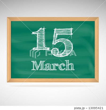March 15, inscription in chalk on a blackboardのイラスト素材 [13095421] - PIXTA