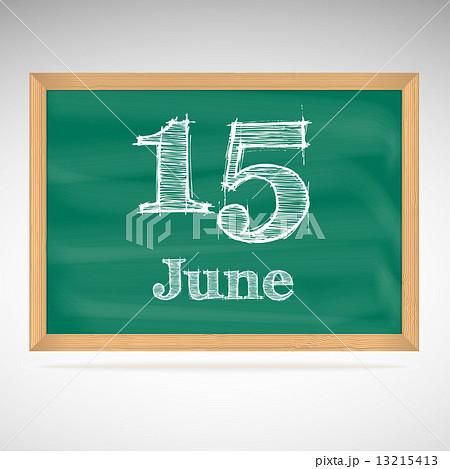 June 15, inscription in chalk on a blackboardのイラスト素材 [13215413] - PIXTA