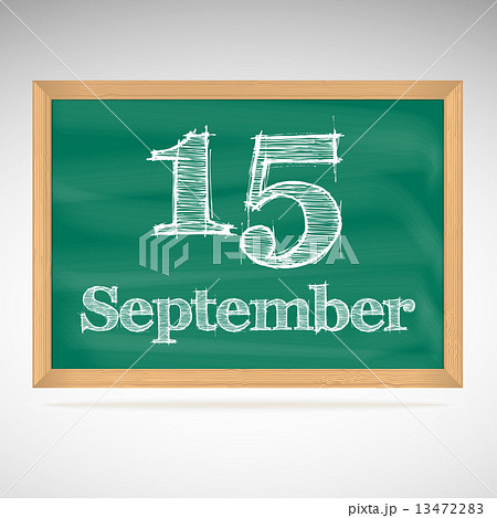 September 15, day calendar, school board, dateのイラスト素材 [13472283] - PIXTA