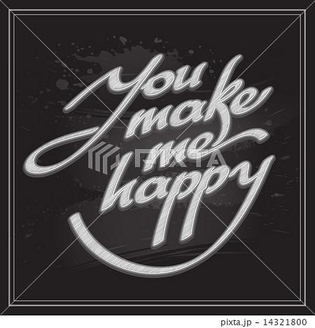 Inscription You make me happy....