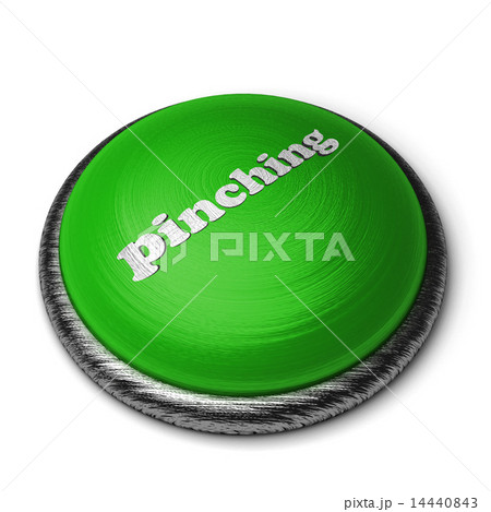 pinching word on green button isolated on white 14440843