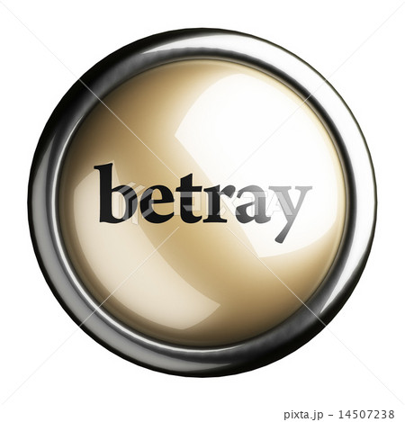 betray word on isolated button 14507238
