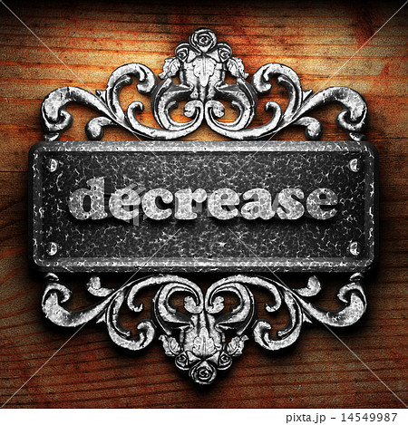 decrease word of iron on wooden background 14549987