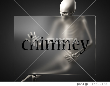 chimney word on glass and skeleton 14609488