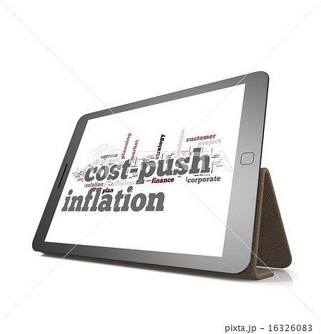 Cost push inflation word cloud on tabletのイラスト素材 [16326083] - PIXTA