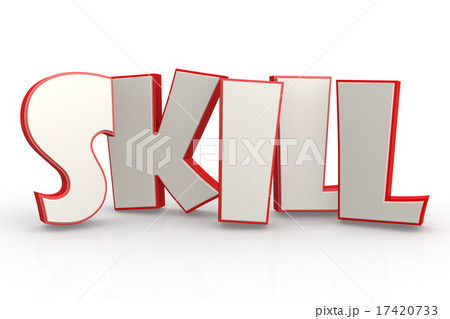 Skill word on white backgroundのイラスト素材 [17420733] - PIXTA