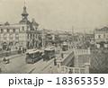 アンティーク写真「明治時代の銀座」 18365359