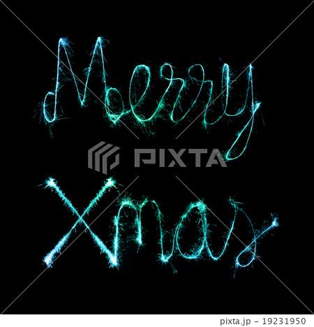 Merry Xmas made of sparkles firework at nighの写真素材 [19231950] - PIXTA