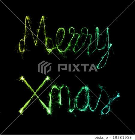 Merry Xmas made of sparkles firework at nighの写真素材 [19231958] - PIXTA