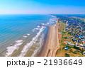 旭市の九十九里海岸付近を空撮 21936649