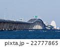 東京湾アクアライン 橋 高速道路の写真 22777865