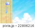 すだれと風鈴 22806216