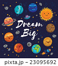 Dream Big - hand drawn poster with planets, stars 23095692