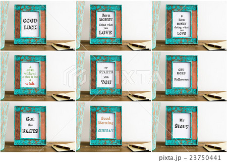 Collage of photo frames with motivational textsの写真素材 [23750441] - PIXTA