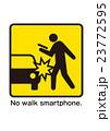 歩きスマホ 注意 スマートフォンのイラスト 23772595