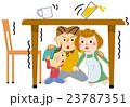 地震発生 テーブル等の下へ 23787351