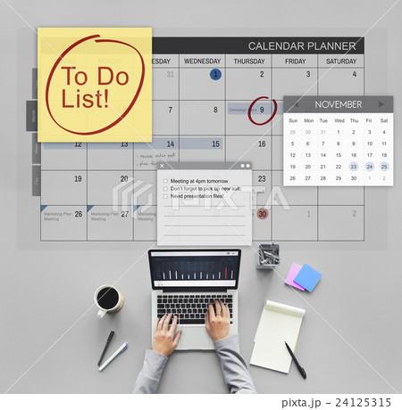 To Do List Schedule Calender Planner Organization Conceptの写真素材 [24125315] - PIXTA