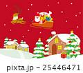 クリスマス サンタとトナカイ 25446471