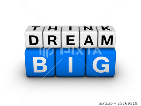 big think big dreamのイラスト素材 [25569519] - PIXTA