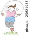 縄跳びをする太った女性 25621935