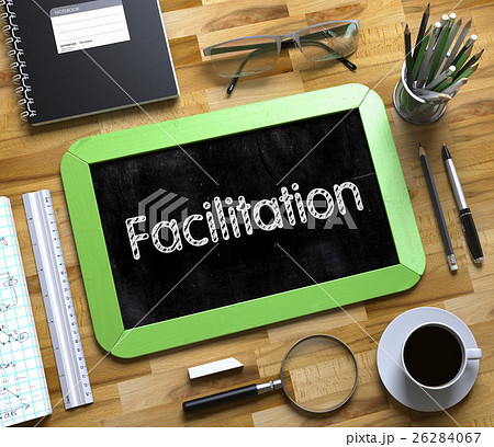 Facilitation - Text on Small Chalkboard. 3D.のイラスト素材 [26284067] - PIXTA