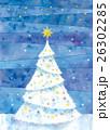 クリスマスツリーのイラスト 26302285