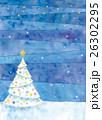 クリスマス クリスマスツリー 星のイラスト 26302295