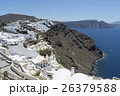 ギリシャ・サントリーニ島の街並み 26379588
