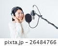 若い女性(レコーディングマイク) 26484766