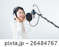 若い女性(レコーディングマイク) 26484767