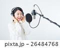 若い女性(レコーディングマイク) 26484768