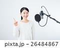 若い女性(レコーディングマイク) 26484867