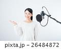 若い女性(レコーディングマイク) 26484872