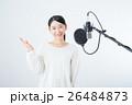 若い女性(レコーディングマイク) 26484873