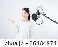 若い女性(レコーディングマイク) 26484874