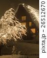 ライトアップした幻想的な白川郷 26512670