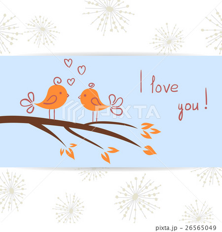 Couple of birds in love. Romantic card template.のイラスト素材 [26565049] - PIXTA
