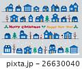 クリスマスの街並み ライン素材セット 26630040