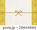 水引【和風背景・シリーズ】 26644664
