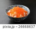 いくら丼 いくらご飯 和食の写真 26668637