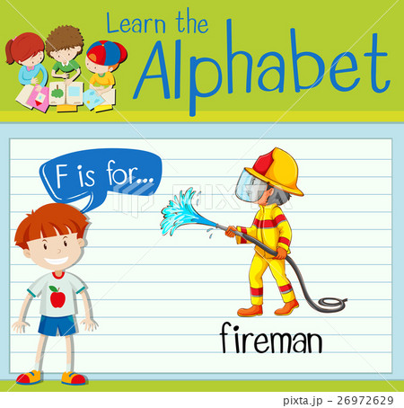 Flashcard letter F is for firemanのイラスト素材 [26972629] - PIXTA