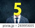 ビジネスマン 数字 番号の写真 26995605