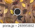 秋 落ち葉 コーヒーの写真 26995802