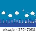 都市風景 飛行機 雲 27047058
