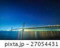 明石海峡大橋 星空 27054431
