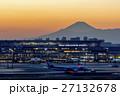 羽田空港 夕景と富士山 27132678