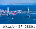 【神奈川県】ベイブリッジと横浜港 27408801